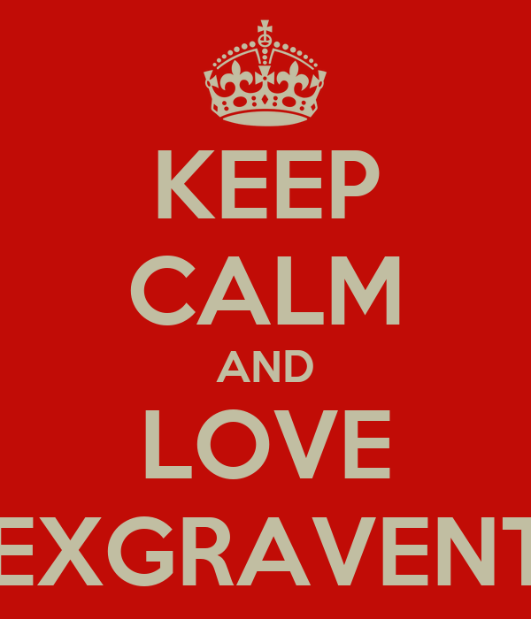 KEEP CALM AND LOVE DEXGRAVENTH
