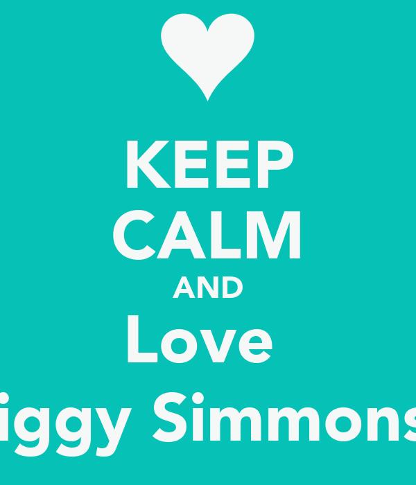 KEEP CALM AND Love  Diggy Simmons(: