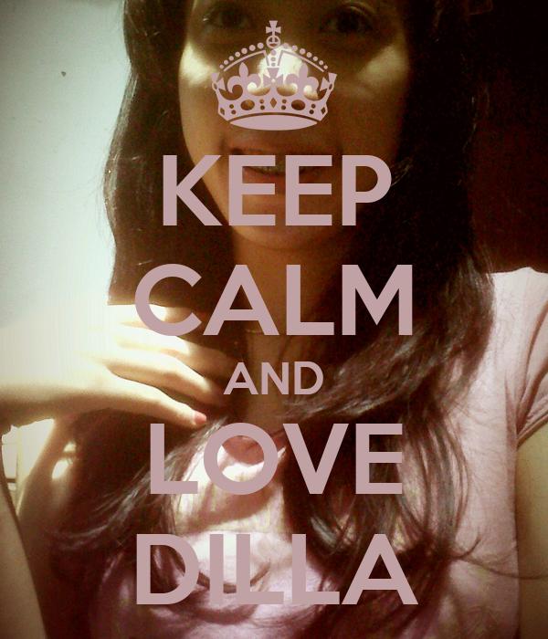 KEEP CALM AND LOVE DILLA