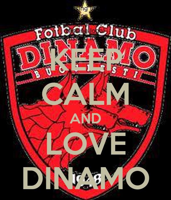 KEEP CALM AND LOVE DINAMO