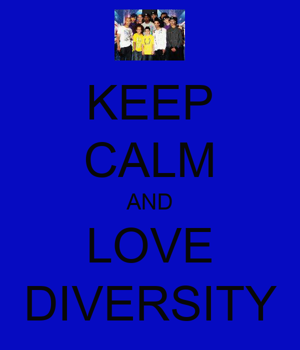 KEEP CALM AND LOVE DIVERSITY