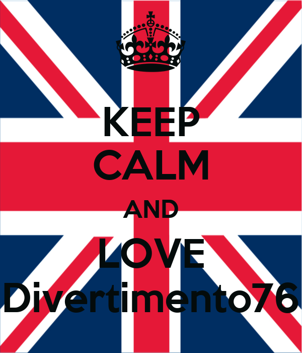 KEEP CALM AND LOVE Divertimento76
