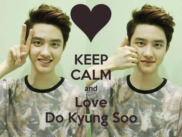KEEP CALM and Love Do Kyung Soo