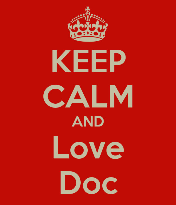 KEEP CALM AND Love Doc