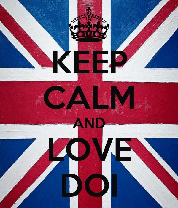 KEEP CALM AND LOVE DOI
