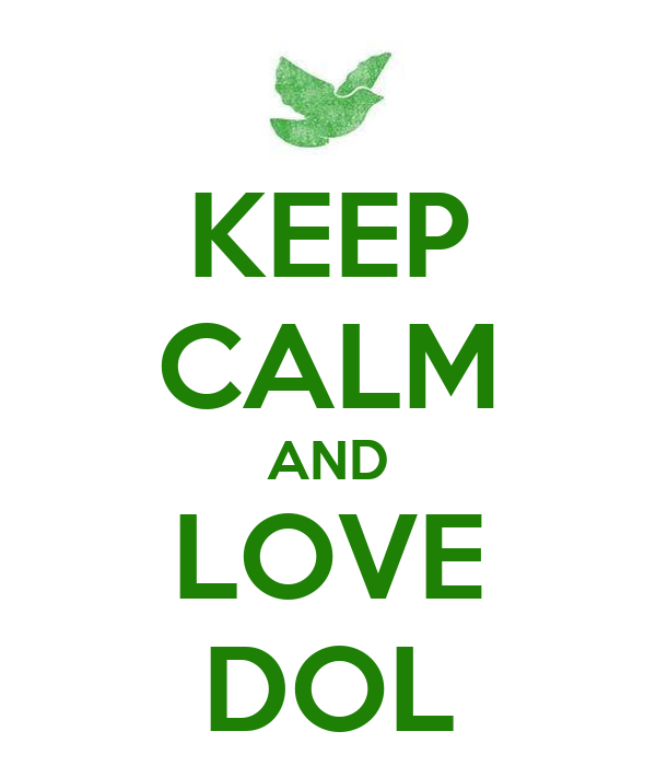 KEEP CALM AND LOVE DOL