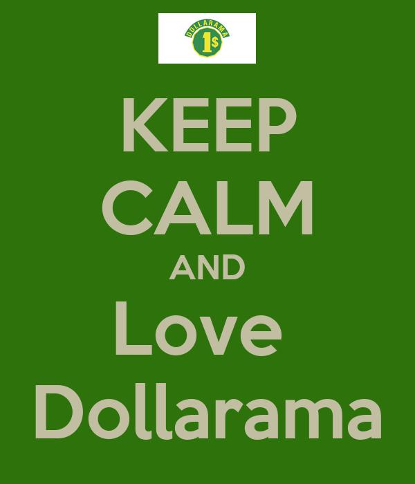 KEEP CALM AND Love  Dollarama