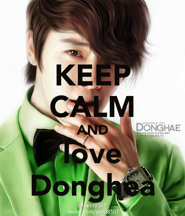 KEEP CALM AND love Donghea