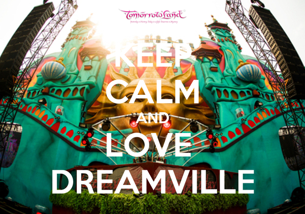 KEEP CALM AND LOVE  DREAMVILLE