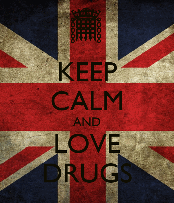KEEP CALM AND LOVE DRUGS