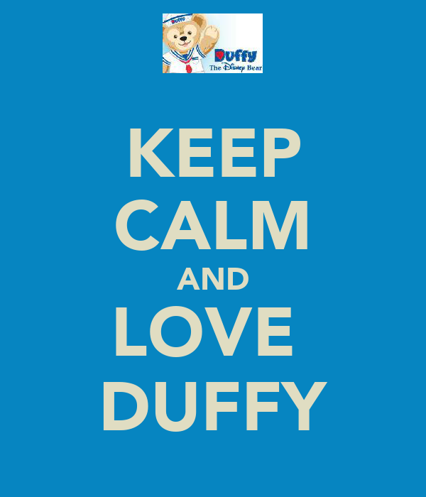 KEEP CALM AND LOVE  DUFFY