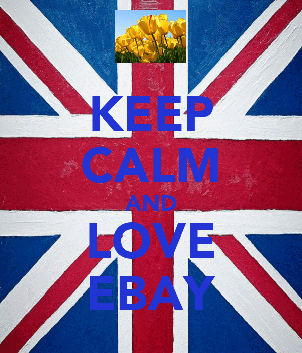 KEEP CALM AND LOVE EBAY
