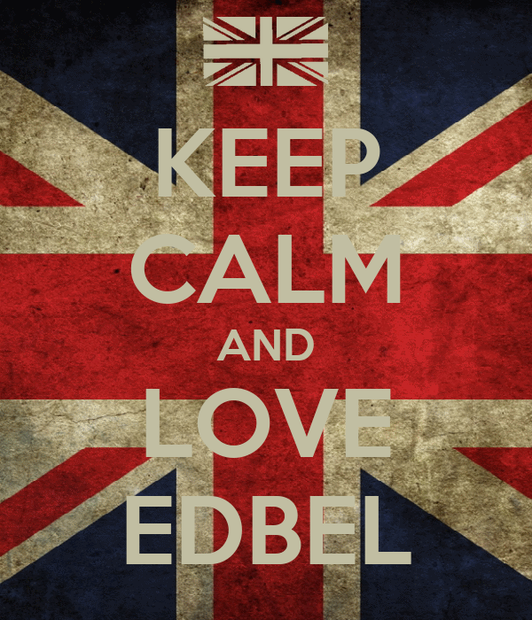 KEEP CALM AND LOVE EDBEL