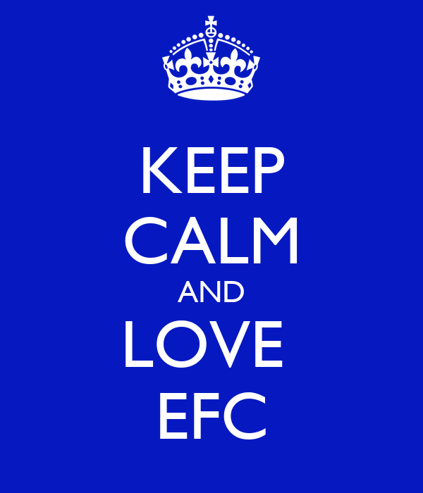 KEEP CALM AND LOVE  EFC