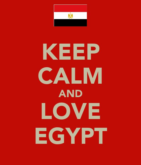 KEEP CALM AND LOVE EGYPT