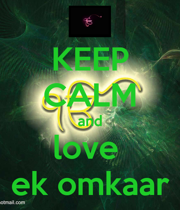 KEEP CALM  and  love  ek omkaar