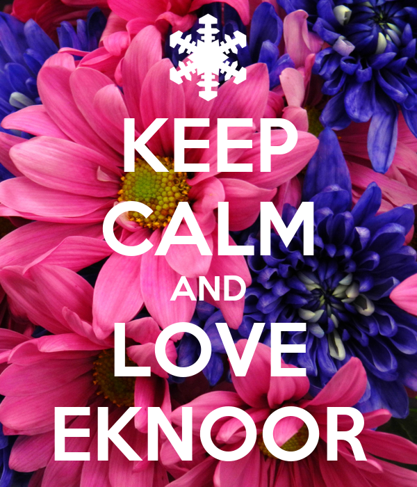 KEEP CALM AND LOVE EKNOOR