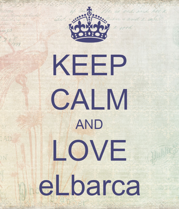 KEEP CALM AND LOVE eLbarca
