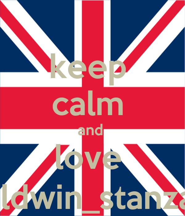 keep  calm  and  love  eldwin_stanza