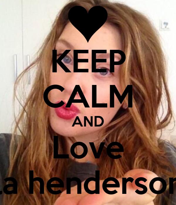 KEEP CALM AND Love Ella henderson !!