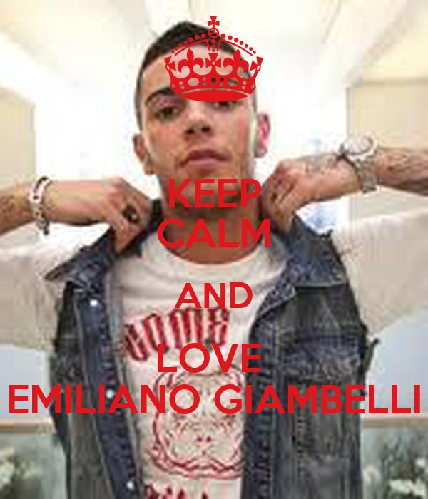 KEEP CALM AND LOVE  EMILIANO GIAMBELLI