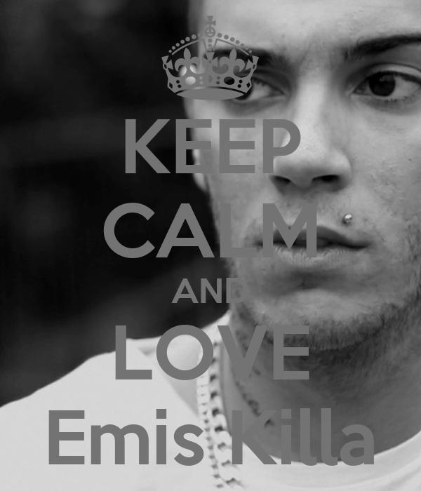 KEEP CALM AND LOVE Emis Killa