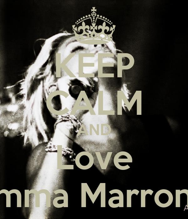 KEEP CALM AND Love Emma Marrone