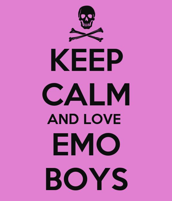 KEEP CALM AND LOVE  EMO BOYS