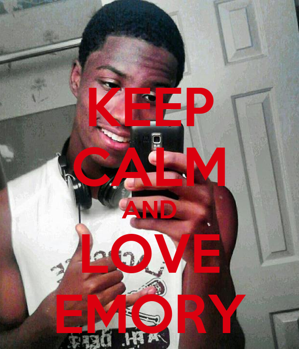 KEEP CALM AND LOVE EMORY