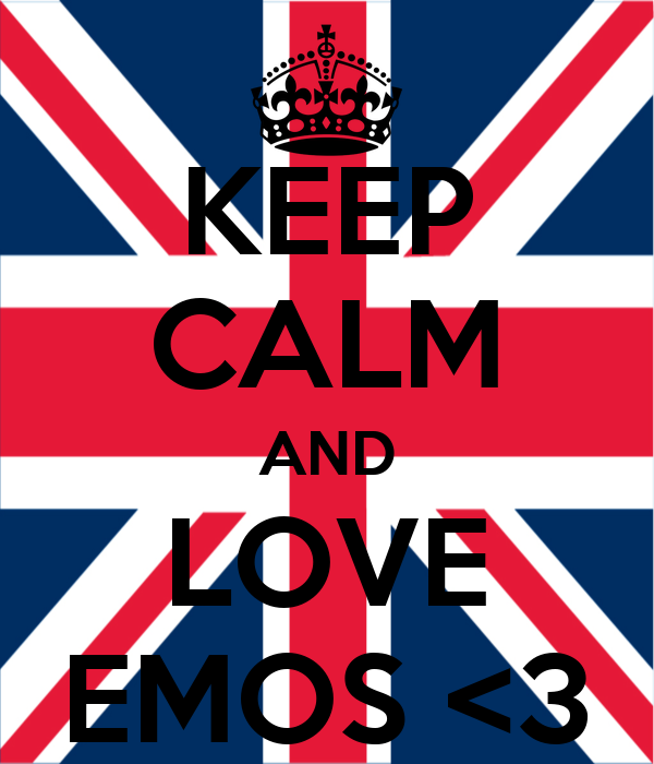 KEEP CALM AND LOVE EMOS <3
