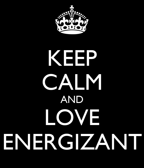 KEEP CALM AND LOVE ENERGIZANT