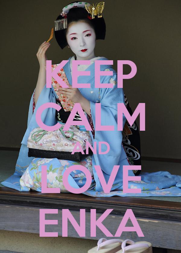 KEEP CALM AND LOVE ENKA
