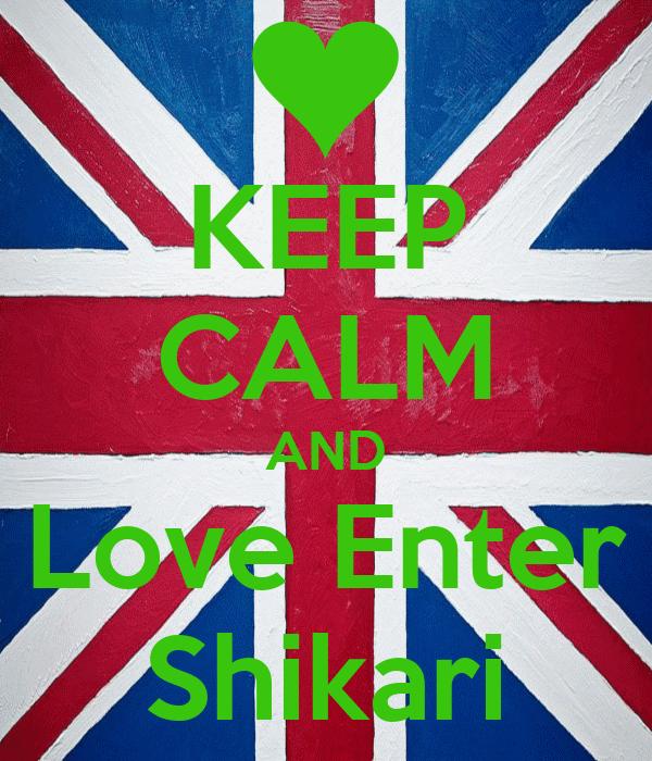 KEEP CALM AND Love Enter Shikari