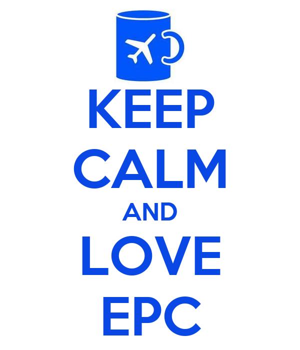KEEP CALM AND LOVE EPC