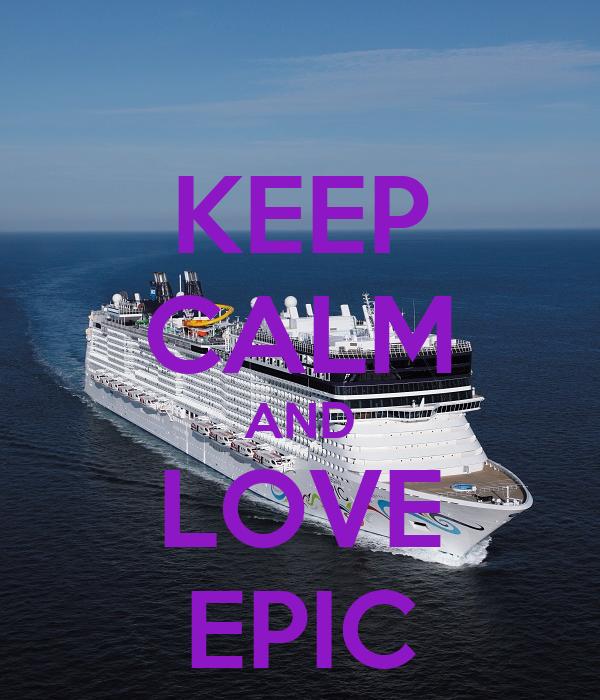 KEEP CALM AND LOVE EPIC