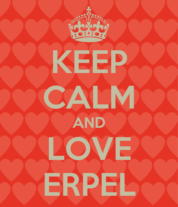KEEP CALM AND LOVE ERPEL