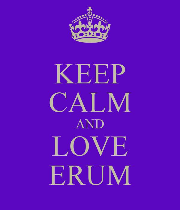 KEEP CALM AND LOVE ERUM