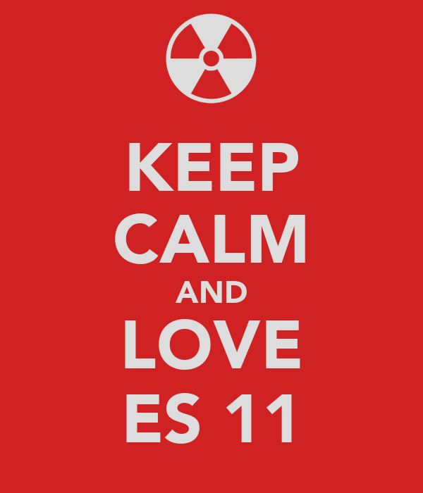 KEEP CALM AND LOVE ES 11