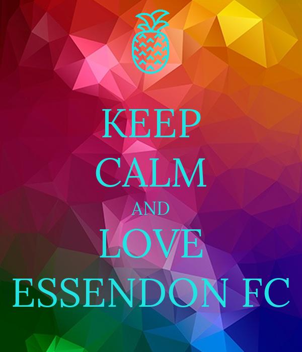 KEEP CALM AND LOVE ESSENDON FC
