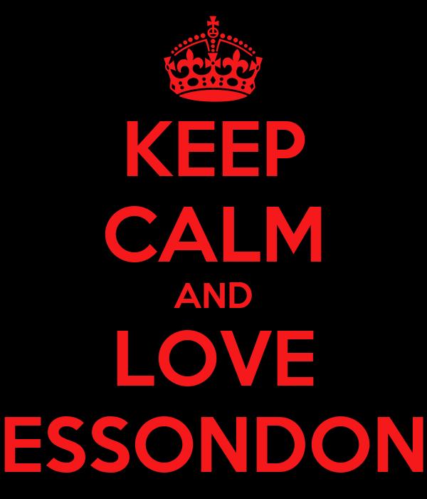 KEEP CALM AND LOVE ESSONDON