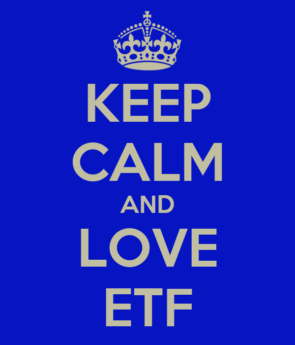 KEEP CALM AND LOVE ETF