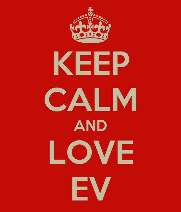 KEEP CALM AND LOVE EV