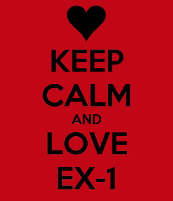 KEEP CALM AND LOVE EX-1
