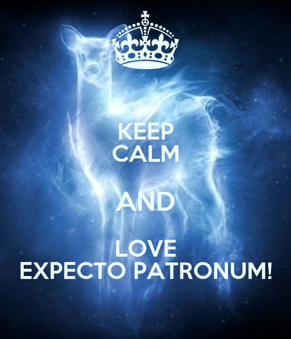 KEEP CALM AND LOVE EXPECTO PATRONUM!