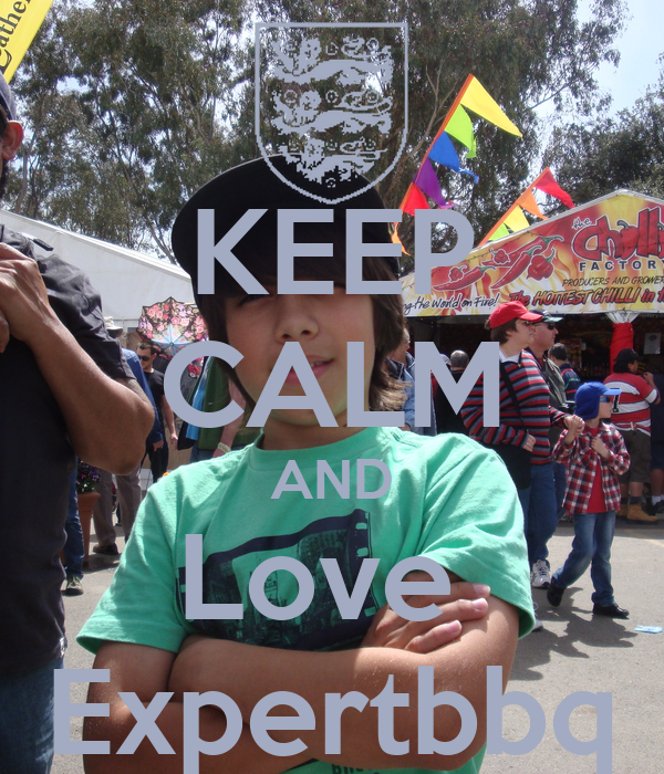 KEEP CALM AND Love  Expertbbq