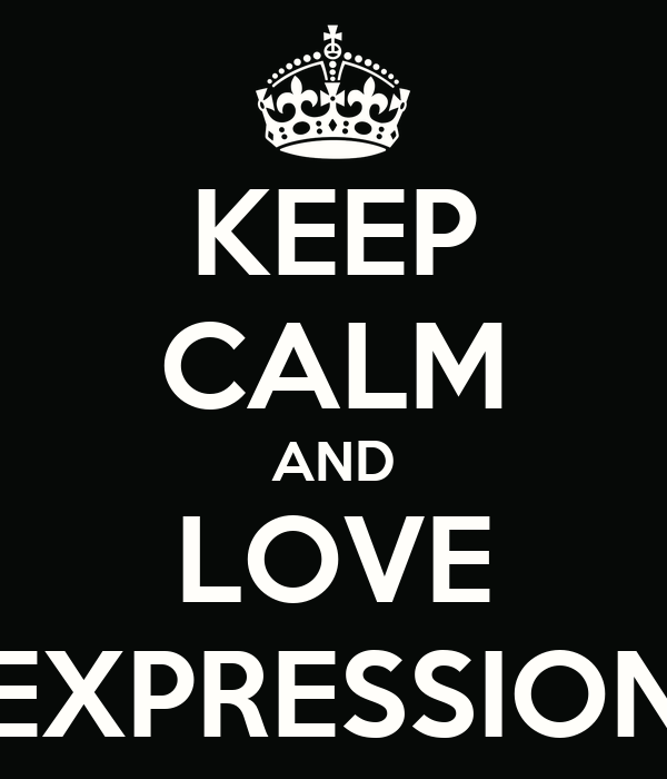 KEEP CALM AND LOVE EXPRESSION