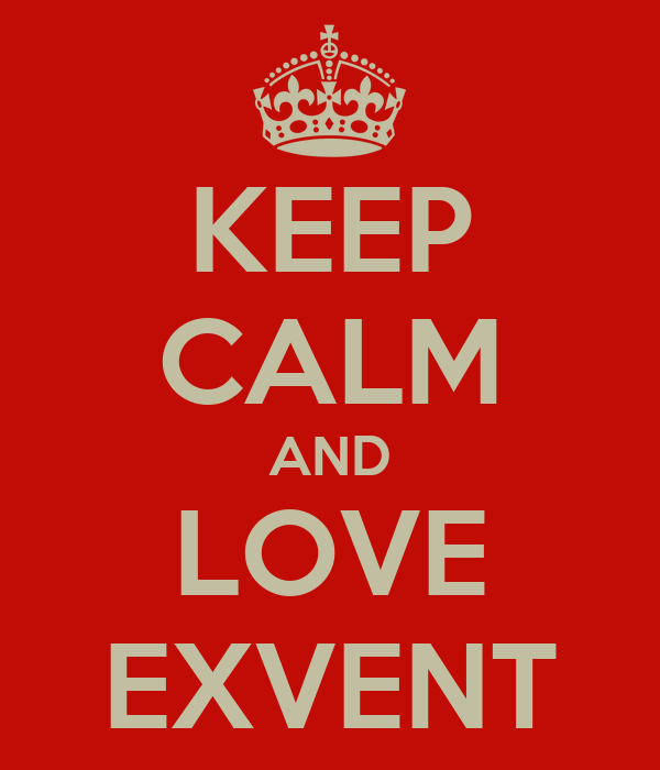 KEEP CALM AND LOVE EXVENT