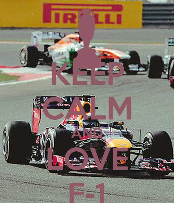 KEEP CALM AND LOVE F-1
