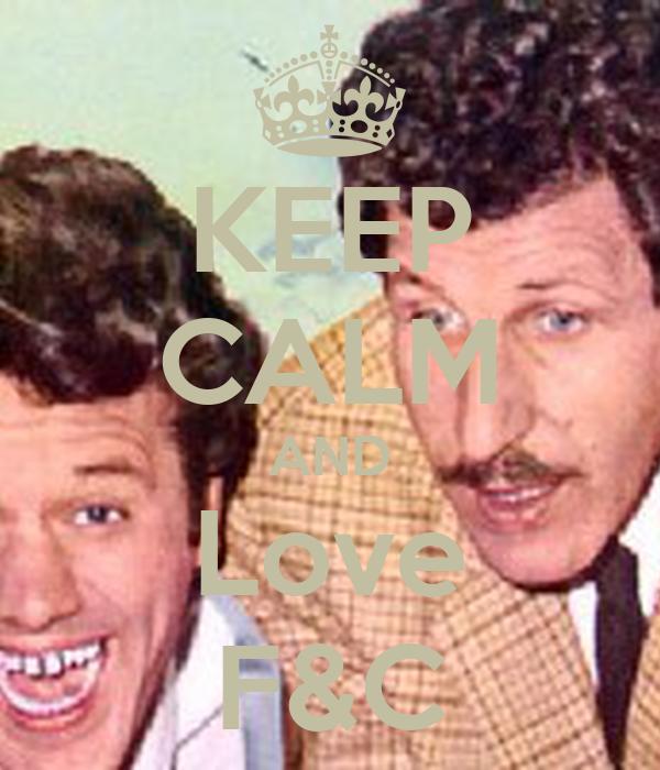 KEEP CALM AND Love F&C