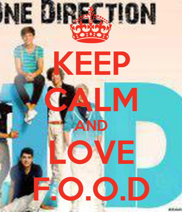 KEEP CALM AND LOVE F.O.O.D
